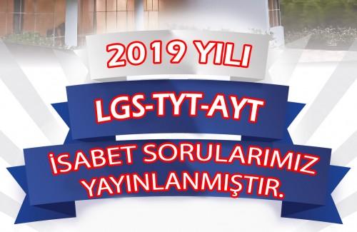 2019 LGS-TYT-AYT İSABET SORULARIMIZ YAYINLANDI