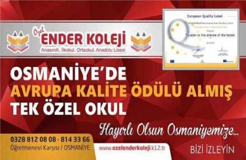 OSMANİYE'NİN TEK AVRUPA KALİTE ÖDÜLLÜ OKULU ENDER KOLEJİ